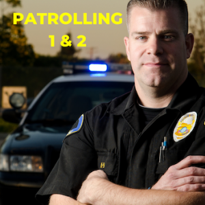 Patrolling 1&2 - Top Security Training Classes Call Us Now (443) 702-7891