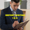 Report Writing 1&2 - Top Security Training Classes